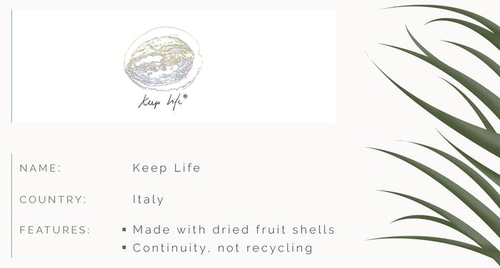 "ID card. Name: Keep Life. Country: Italy. Features: Made with dried fruit shells. Continuity, not recycling.<span class=""sr-only""> (opened in a new window/tab)</span>"